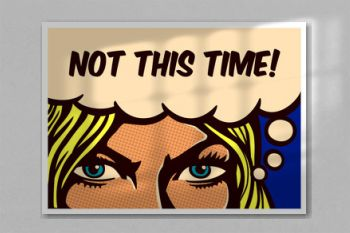 Not this Time! Pop art comic book panel blond woman with 